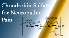 Cox Chiropractic Medicine Inc finds chondroitin sulfate to be an effective addition to the relieving care of sciatic nerve related neuropathic pain.