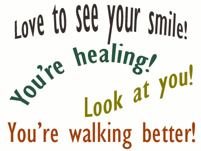 Use positive words to support your Fort Wayne loved one as he/she gets chiropractic care for relief.